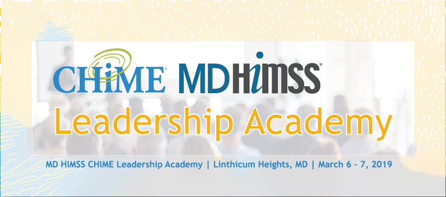 Maryland Himss Chime Leadership Academy Healthcare It Chime