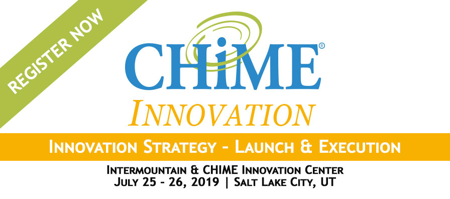 CHIME Innovation Series: Innovation Strategy – Launch