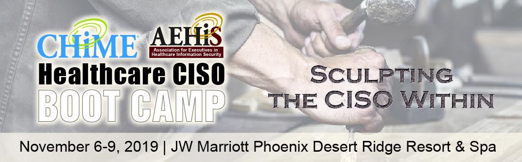 Healthcare CISO Boot Camp - Healthcare IT - CHIME